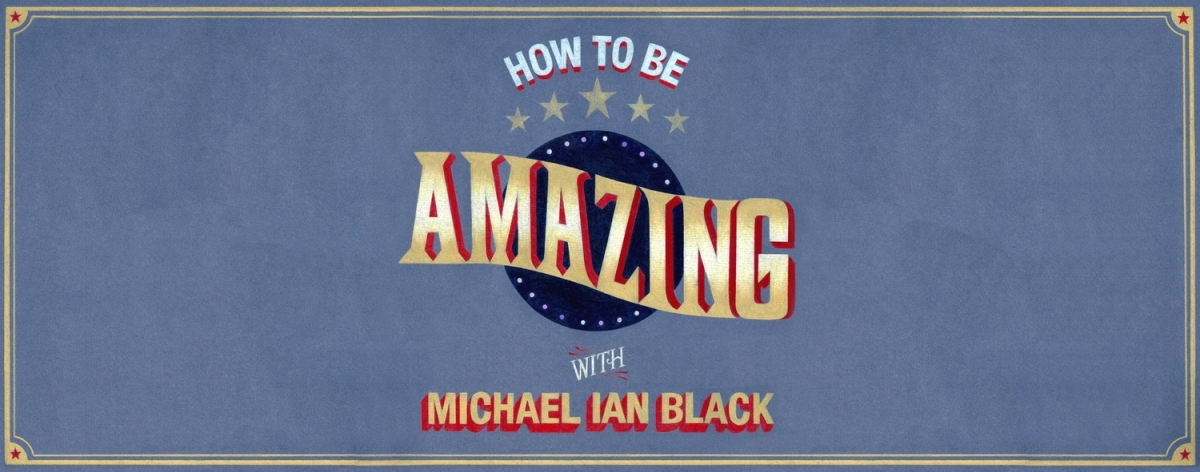 How to Be Amazing Podcast